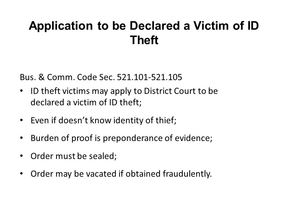Application to be Declared a Victim of ID Theft Bus.