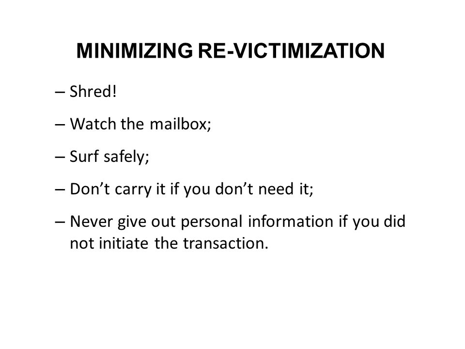 MINIMIZING RE-VICTIMIZATION – Shred.