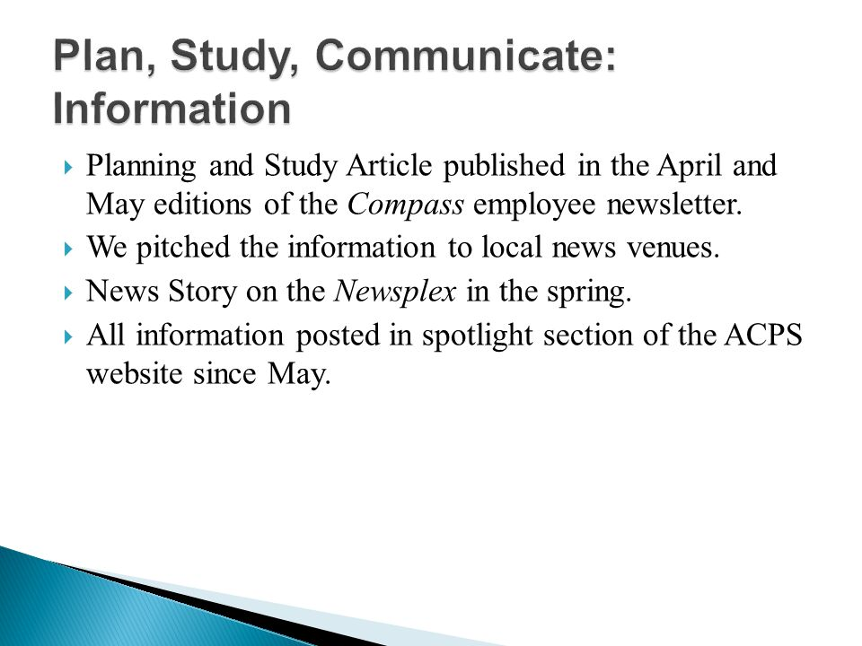 Planning and Study Article published in the April and May editions of the Compass employee newsletter. We pitched the information to local news venues