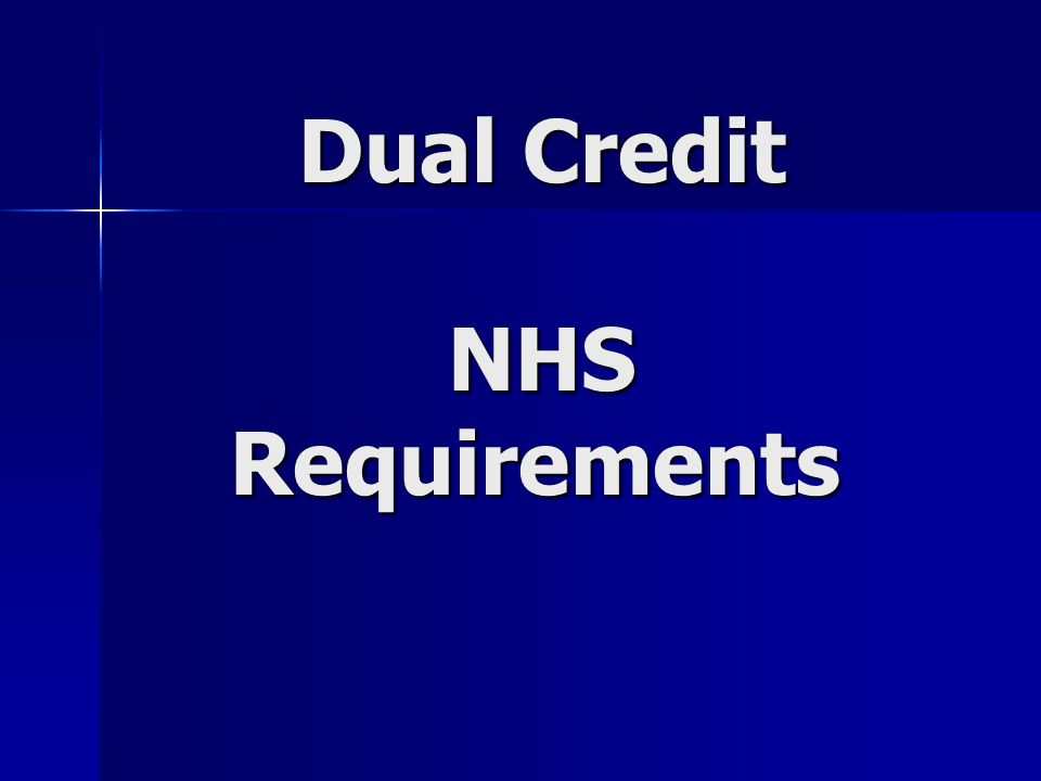 Dual Credit NHS Requirements