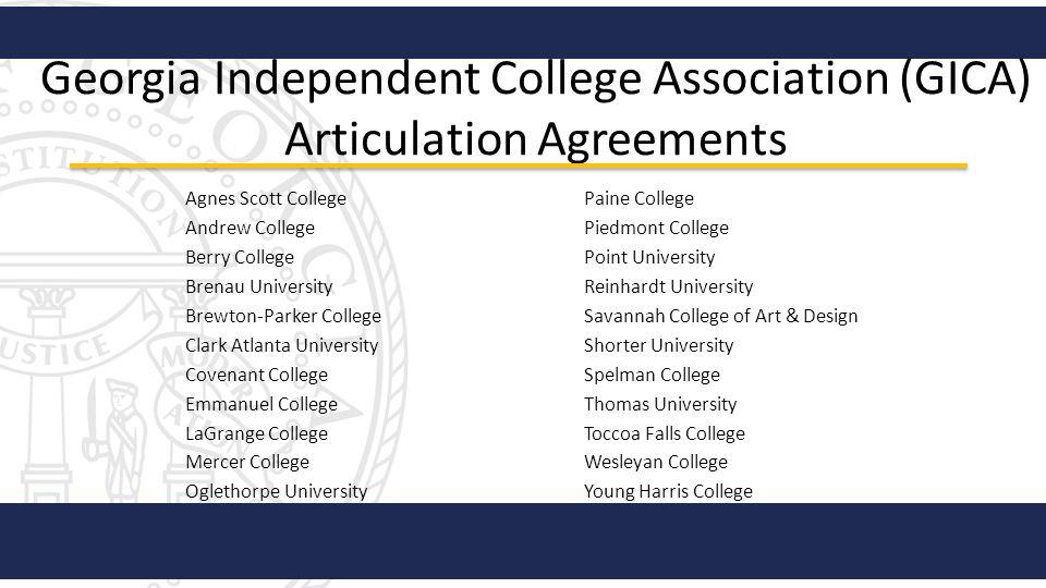 Georgia Independent College Association (GICA) Articulation Agreements Agnes Scott College Andrew College Berry College Brenau University Brewton-Park