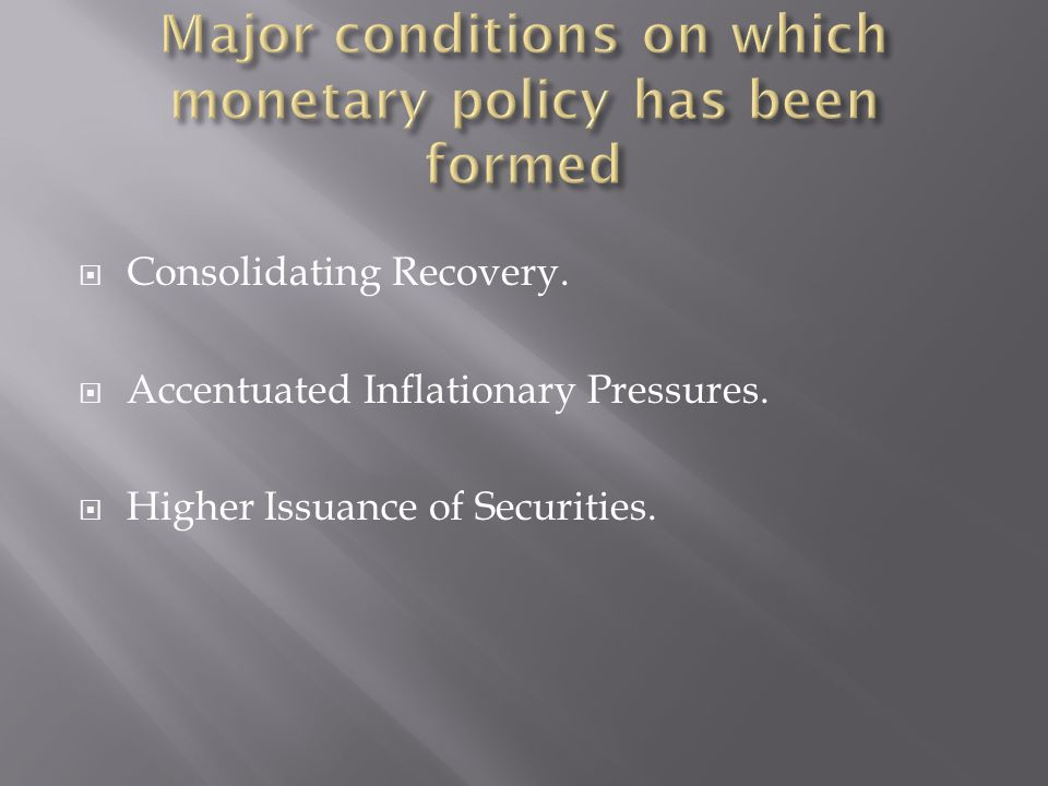 Consolidating Recovery. Accentuated Inflationary Pressures. Higher Issuance of Securities.