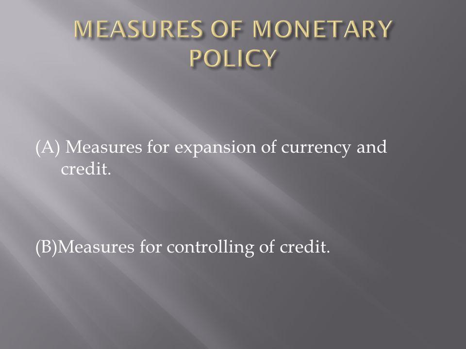 (1) Revision of open market operation.(2) Liberalisation of the bill market scheme.