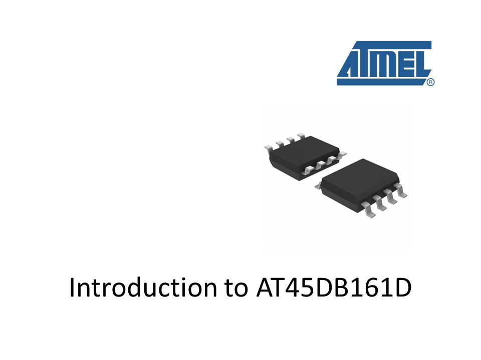 Introduction to AT45DB161D