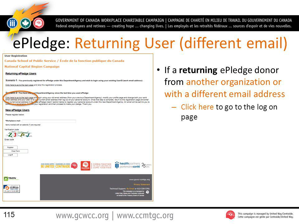 ePledge: Returning User (different email) If a returning ePledge donor from another organization or with a different email address – Click here to go