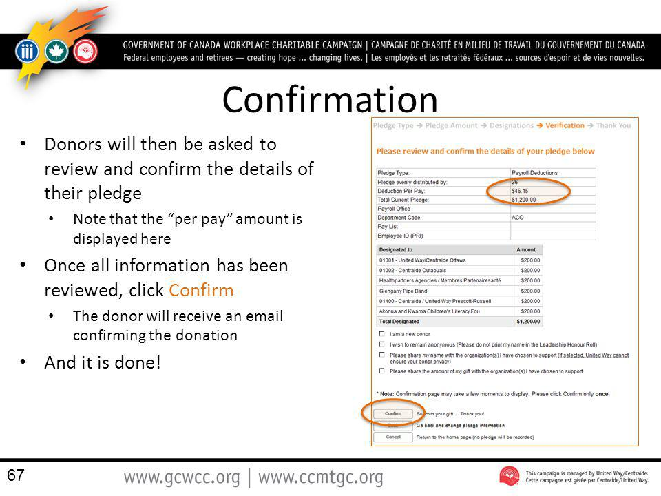 Confirmation Donors will then be asked to review and confirm the details of their pledge Note that the per pay amount is displayed here Once all infor