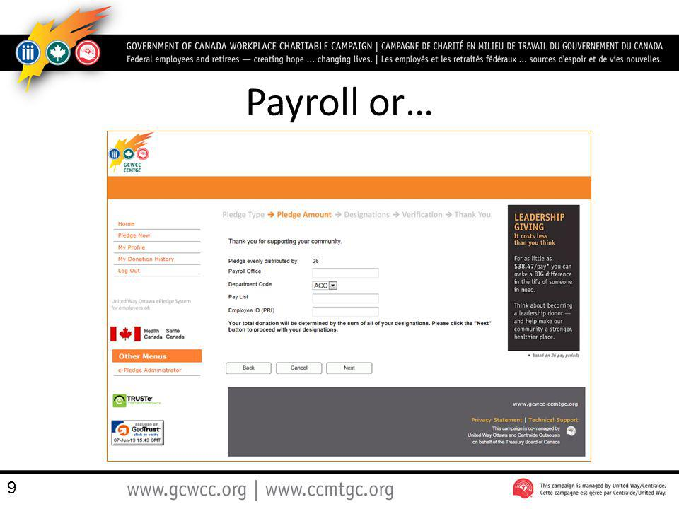 Payroll or… 9