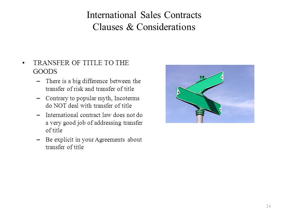 TRANSFER OF TITLE TO THE GOODS – There is a big difference between the transfer of risk and transfer of title – Contrary to popular myth, Incoterms do