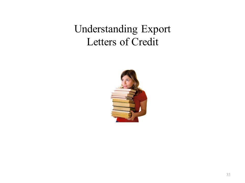 Understanding Export Letters of Credit 35