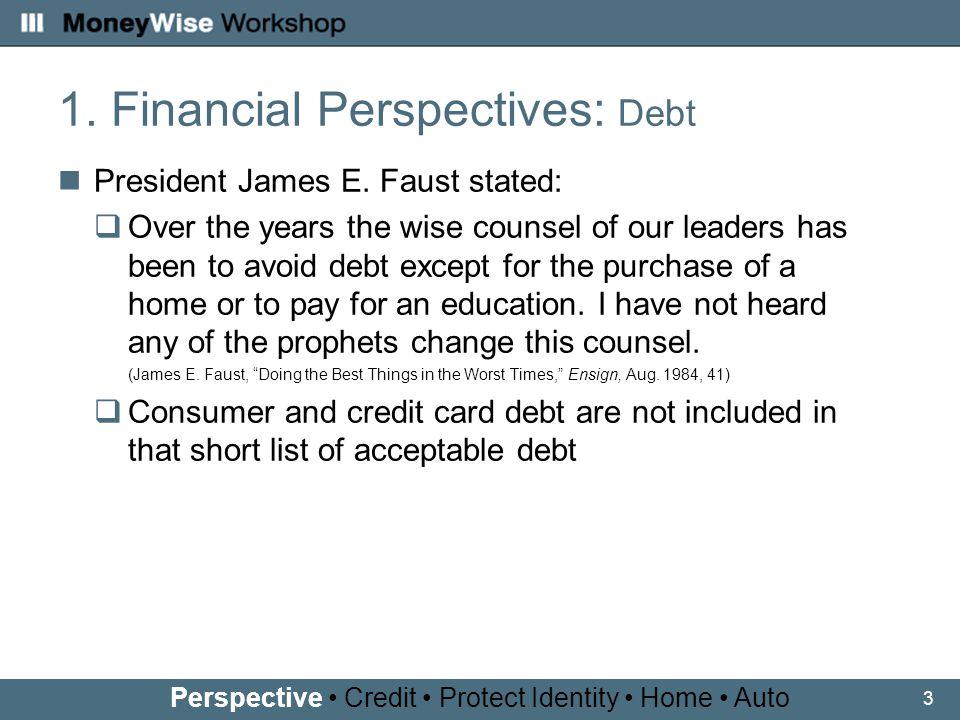 3 1. Financial Perspectives: Debt President James E.