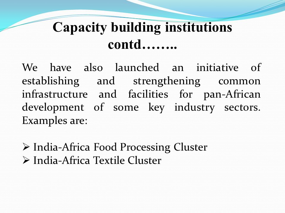 Capacity building institutions contd……..
