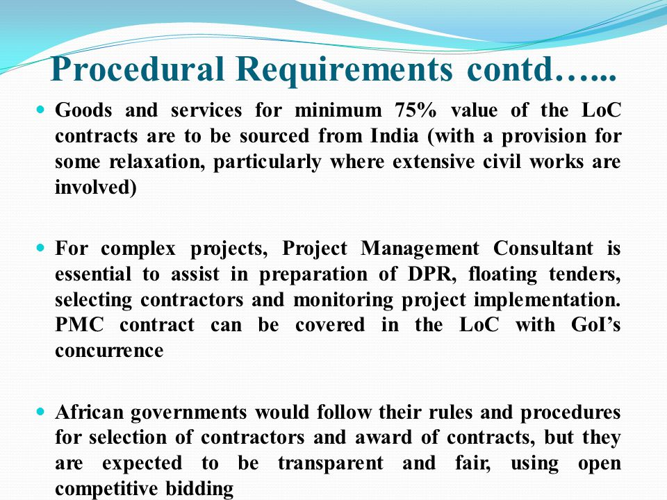 Procedural Requirements contd…...