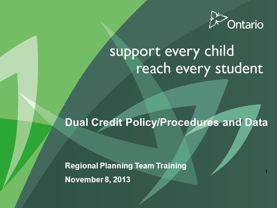 Dual Credit Policy/Procedures and Data Regional Planning Team Training November 8, 2013 1