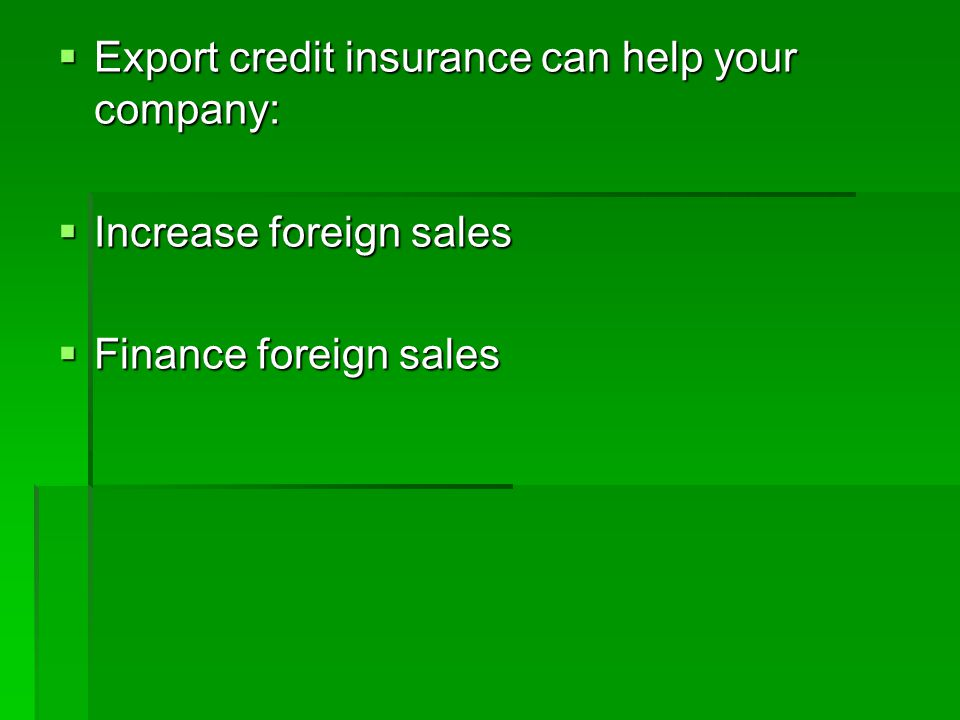 Private Credit Insurance Companies Chartis (A+) Chartis (A+) Euler Hermes ACI (AA-) Euler Hermes ACI (AA-) Great American Insurance / FCIA (A) Great American Insurance / FCIA (A) HCC Insurance Holdings (AA) HCC Insurance Holdings (AA) QBE Insurance Corp.