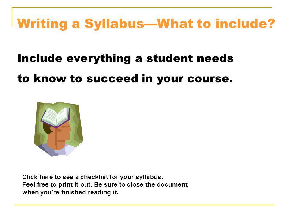 Writing a SyllabusWhat to include.