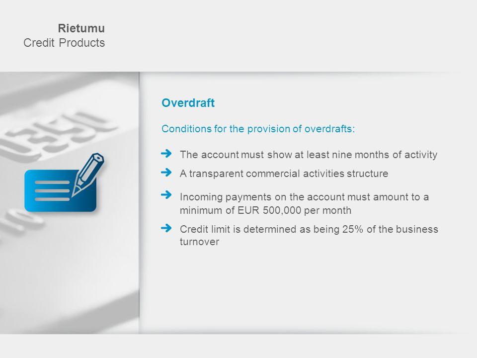 NB: Rietumu Credit Products Proposal for financial and credit companies If your company needs to (re)finance its credit resources, Rietumu offers individual and competitive terms for refinancing your credit portfolio.