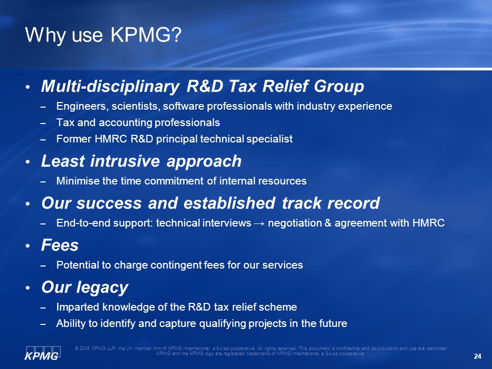 24 © 2006 KPMG LLP, the UK member firm of KPMG International, a Swiss cooperative. All rights reserved. This document is confidential and its circulat