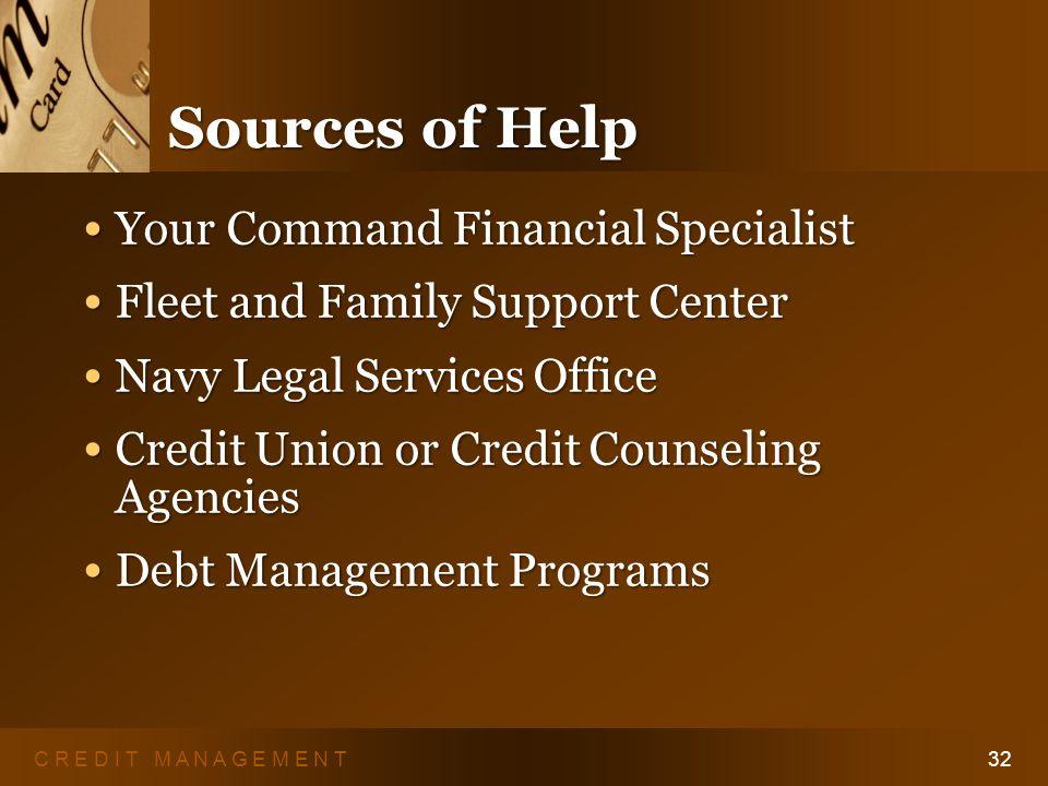 C R E D I T M A N A G E M E N T31 Talk to a Professional Non-profit Debt Management Counseling www.aiccca.org www.aiccca.org www.nfcc.org www.nfcc.org www.myvesta.org www.myvesta.org Your bank or credit union Your bank or credit union