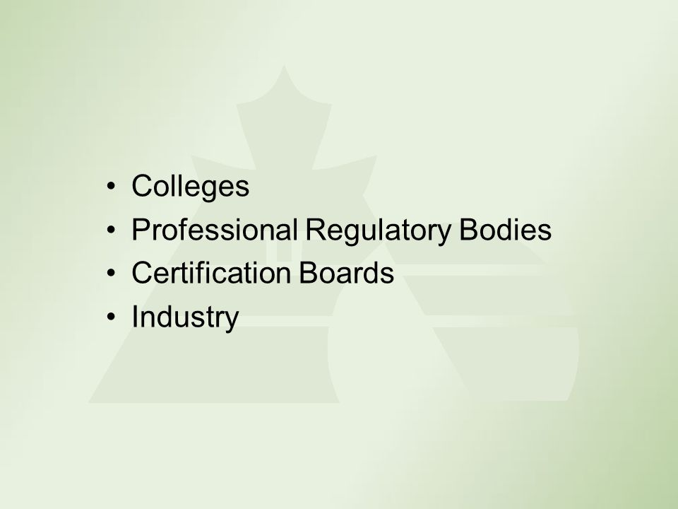 Colleges Professional Regulatory Bodies Certification Boards Industry