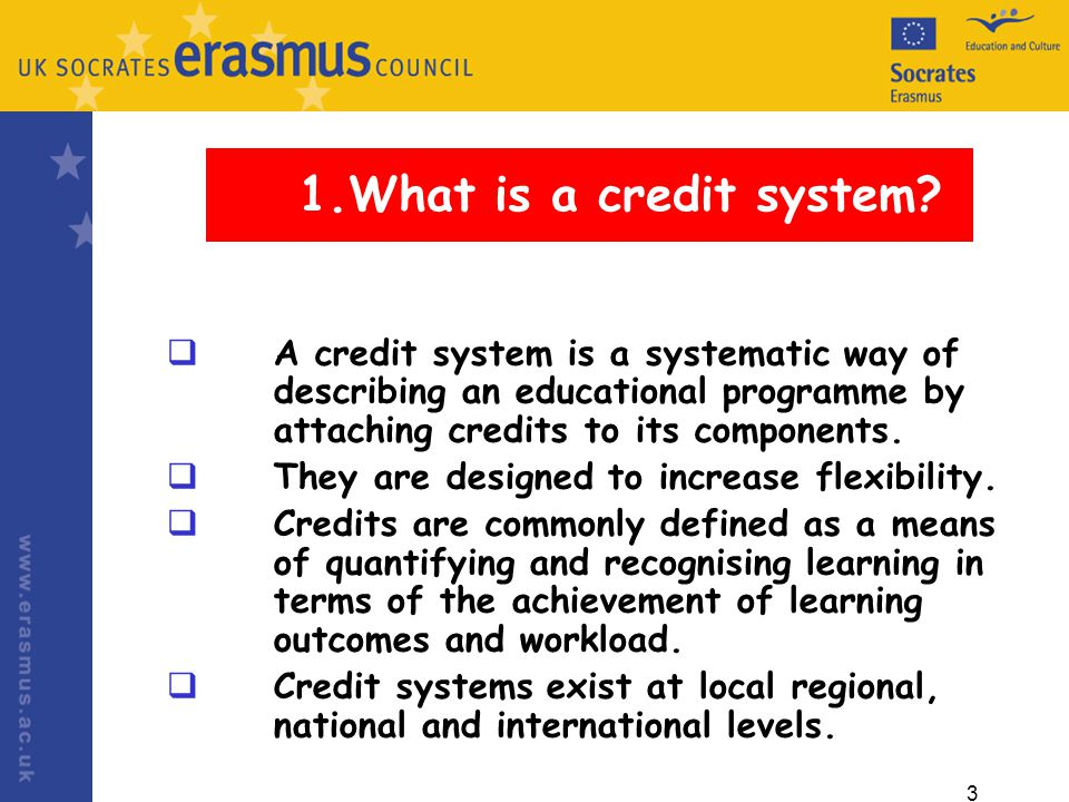 3 1.What is a credit system.