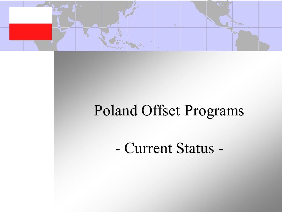 Poland Offset Programs - Current Status -
