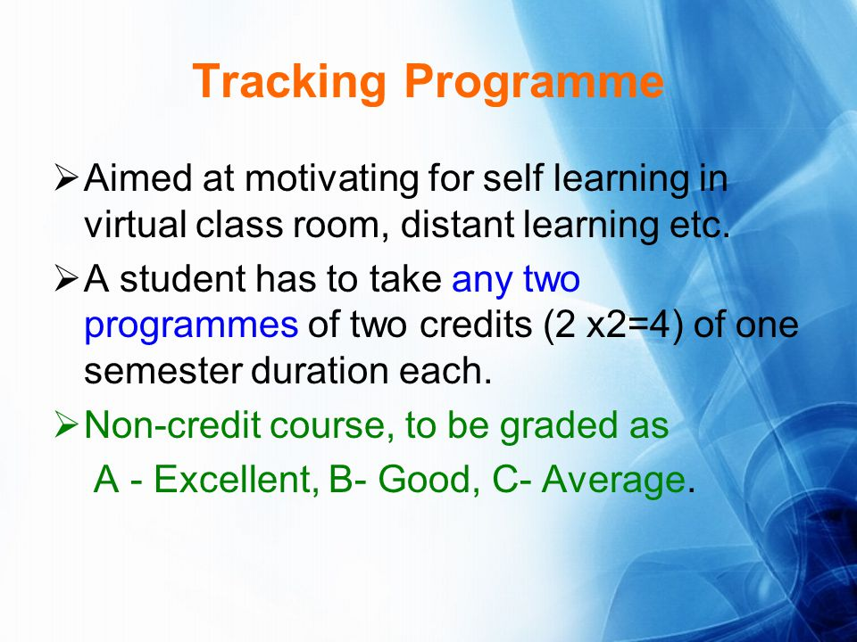 Tracking Programme Aimed at motivating for self learning in virtual class room, distant learning etc.