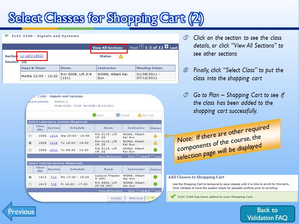 Back to Validation FAQ Click on the section to see the class details, or click View All Sections to see other sections †Finally, click Select Class to put the class into the shopping cart ‡Go to Plan – Shopping Cart to see if the class has been added to the shopping cart successfully.