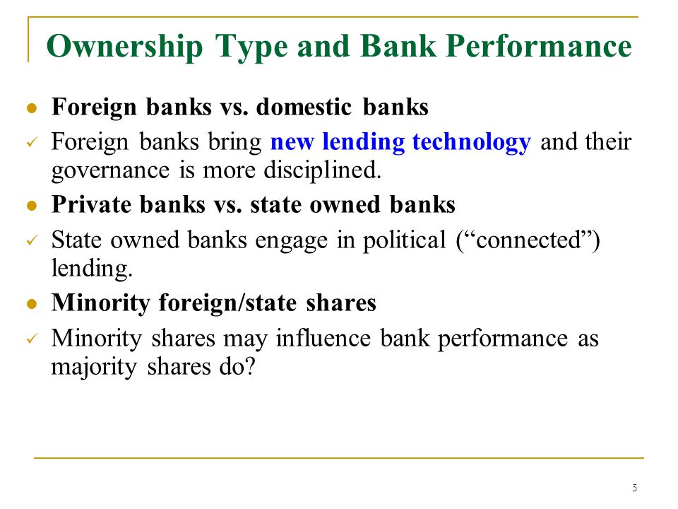 5 Foreign banks vs.
