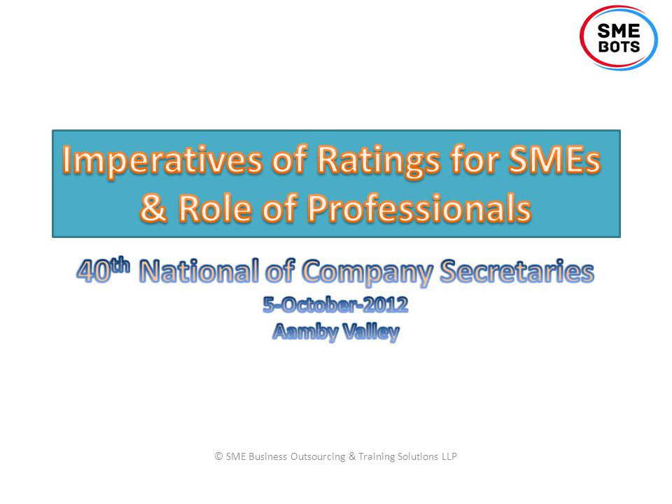 © SME Business Outsourcing & Training Solutions LLP