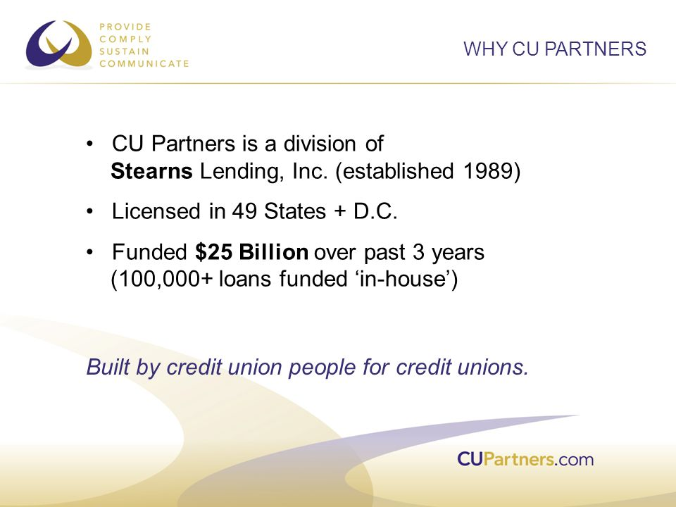 CU Partners is a division of Stearns Lending, Inc.