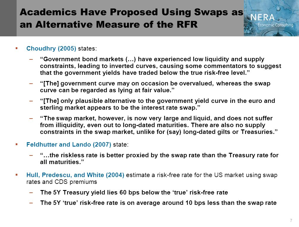 8 Estimating the RFR from Swaps Requires Adjusting for Banking Sector Credit Risk 1.Adjusting for credit risk: –Floating leg of swap is tied to 6-month Libor –Hence, credit risk in swaps reflects credit risk in 6-month Libor Libor is set by 16 banks with AA rating (or better) Credit risk in Libor is refreshed periodically (as low credit banks drop from Libor panel) –We use default insurance for banks (CDS) to adjust for interbank credit risk 2.Converting nominal to real yields: –Swaps are nominal and need to be adjusted for inflation expectations –Oxford Economic Forecasting (OEF) provide medium-term RPI forecast Swap Rate = true RFR + Credit Risk