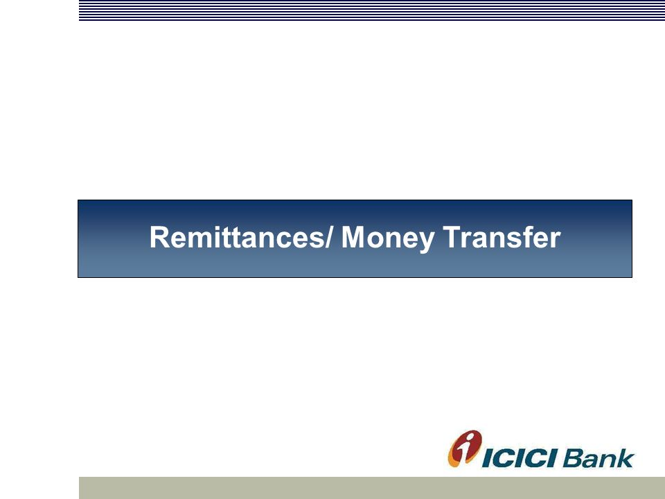 Remittances/ Money Transfer