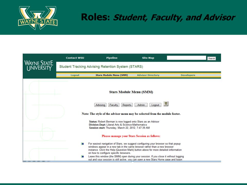 Roles : Student, Faculty, and Advisor
