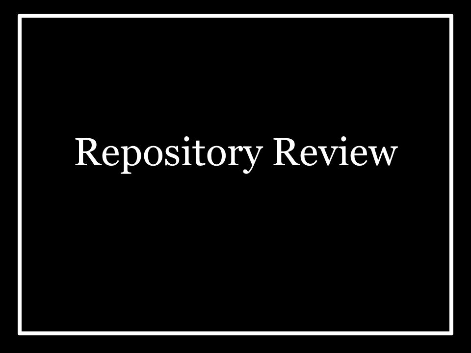 Repository Review
