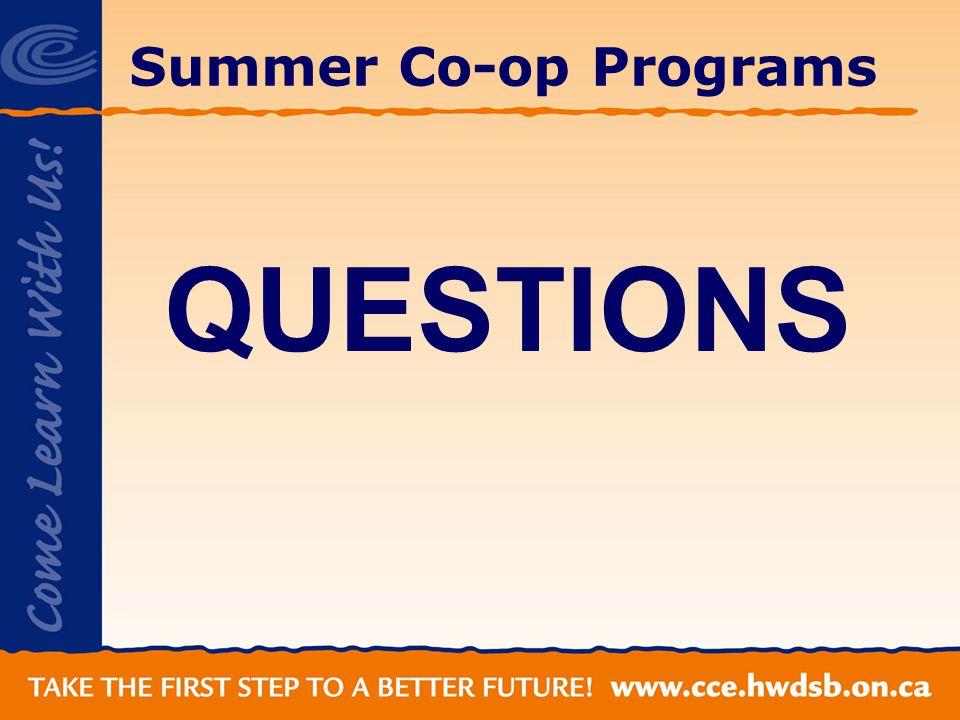 Summer Co-op Programs QUESTIONS
