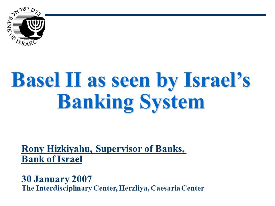 22 The Principles for Implementing Basel II in Israel (Continued) 8.