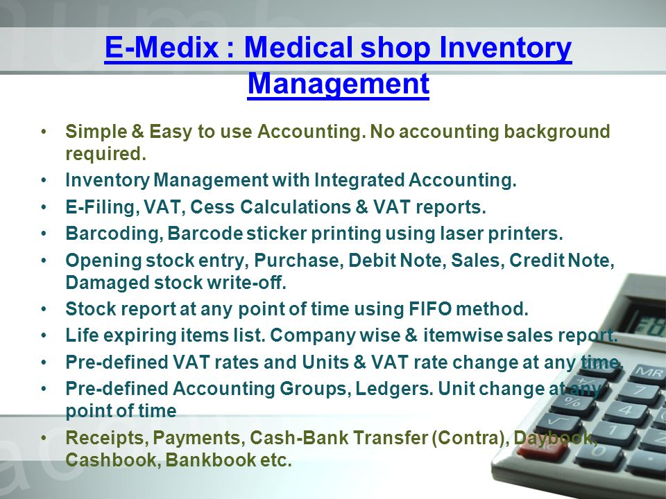 Item Groups Item Groups :- Inventory items can to categorised in to groups for generating reports, Opening stock entry and editing options.