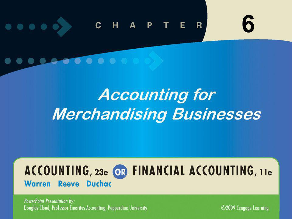 6 Accounting for Merchandising Businesses