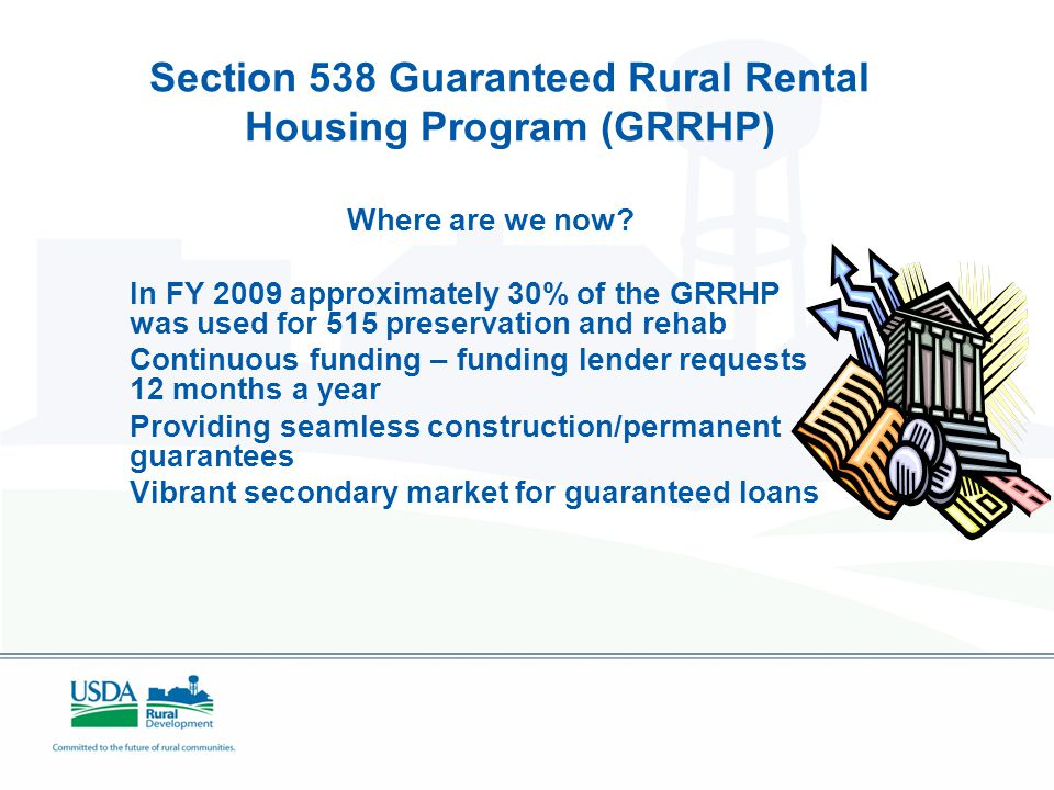 Section 538 Guaranteed Rural Rental Housing Program (GRRHP) Rural rental housing guarantee loan program housing very low to moderate income tenants gu