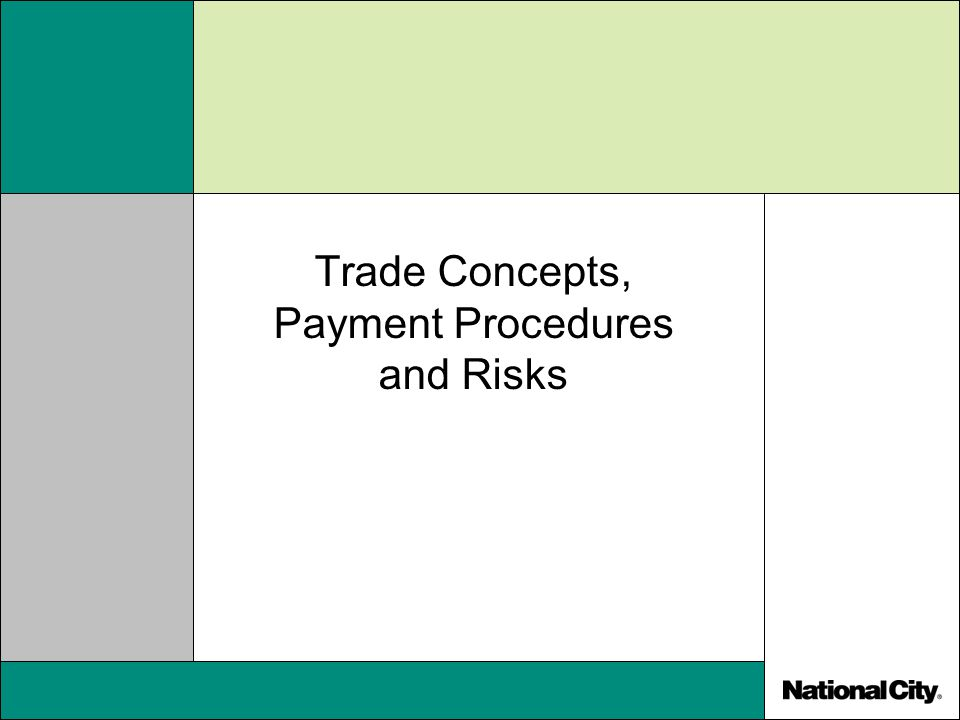 Trade Concepts, Payment Procedures and Risks