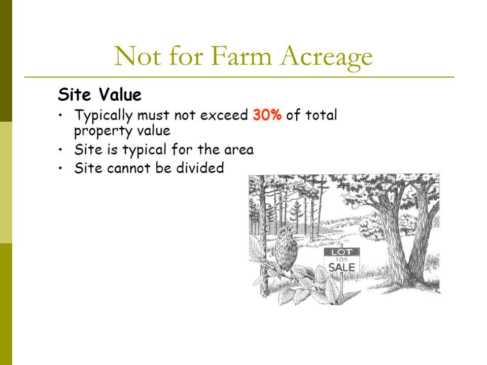 Not for Farm Acreage
