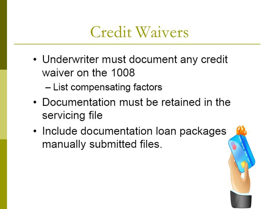 Credit Waivers