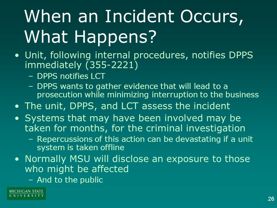 26 When an Incident Occurs, What Happens.