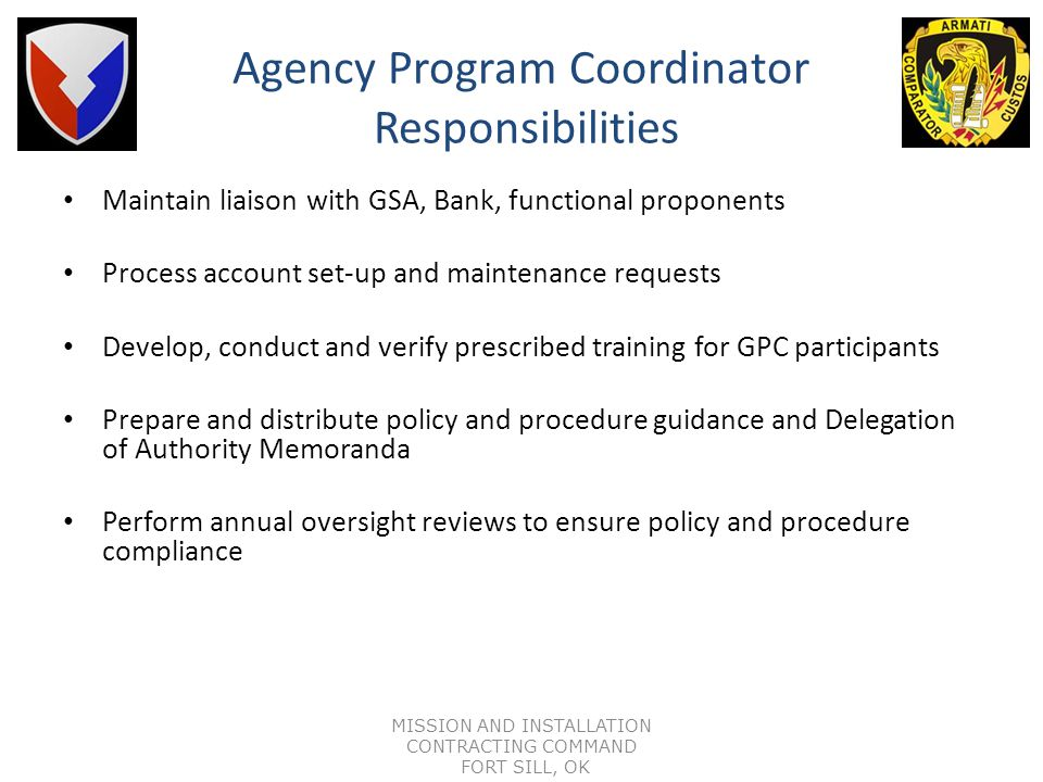 Resource Manager Responsibility Reserve funds prior to GPC use Define and complete financial management rules/parameters (LOA, cycle limits, etc.) for