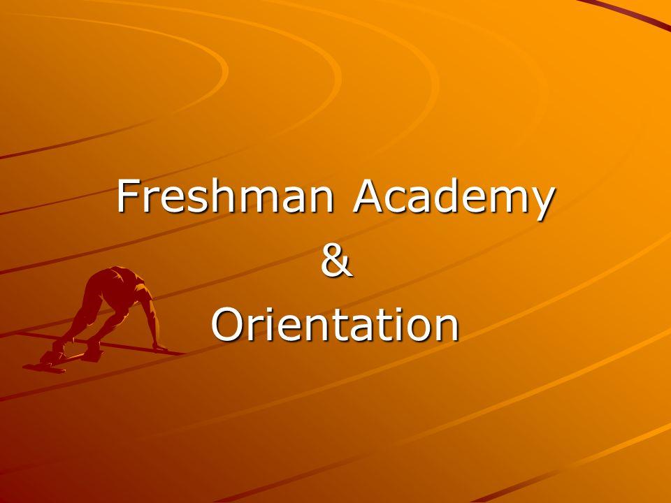 Freshman Academy &Orientation