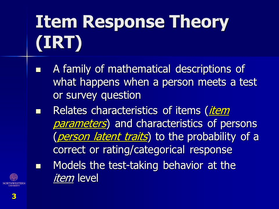 4 Likely (easy) Unlikely (hard) PoorGood Person Latent Trait Item Location Q Q Q Item-Person Map Chang & Gehlert (2002).