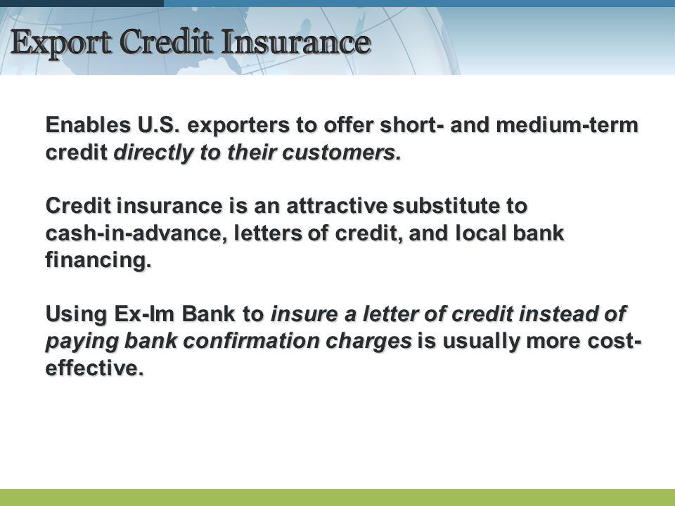 Export Credit Insurance Enables U.S.