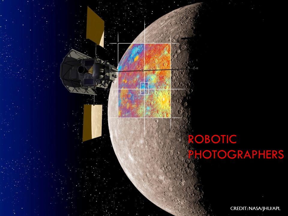 ROBOTIC PHOTOGRAPHERS CREDIT: NASA/JHU/APL