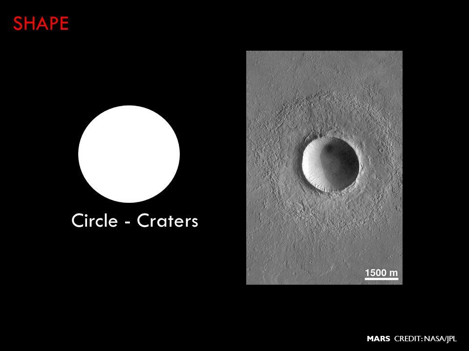 Circle - Craters SHAPE MARS CREDIT: NASA/JPL