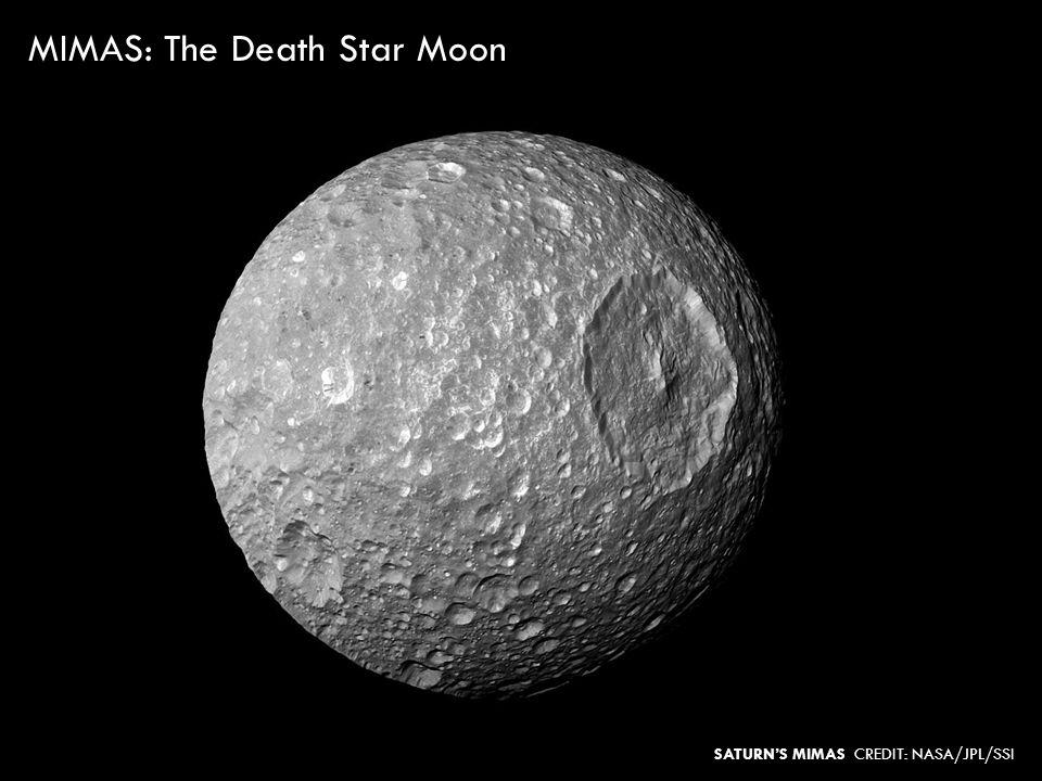 MIMAS: The Death Star Moon SATURNS MIMAS CREDIT: NASA/JPL/SSI